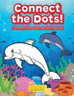 Connect the Dots! Connect the Dots Activity Book (Paperback)