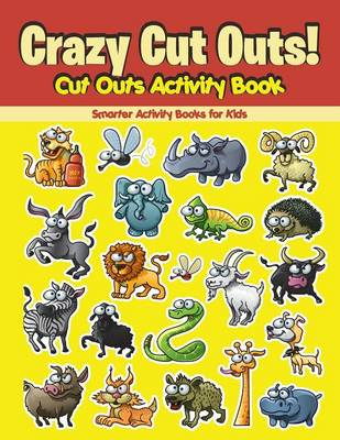 Crazy Cut Outs! Cut Outs Activity Book (Paperback)