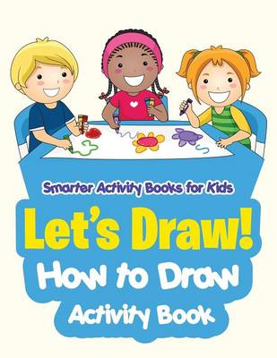 Let's Draw! How to Draw Activity Book (Paperback)