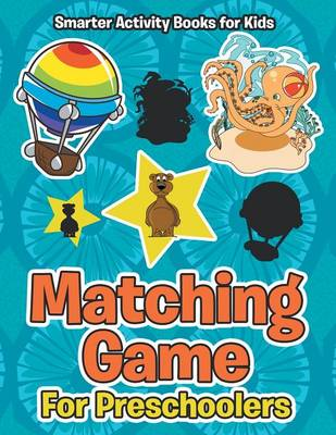 Matching Game for Preschoolers (Paperback)
