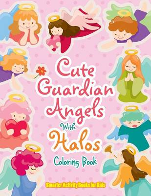 Cute Guardian Angels with Halos Coloring Book (Paperback)