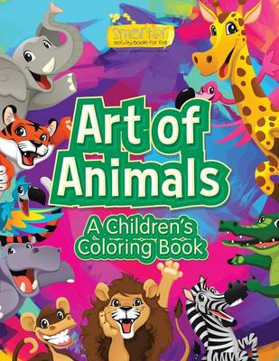 Art of Animals: A Children's Coloring Book (Paperback)