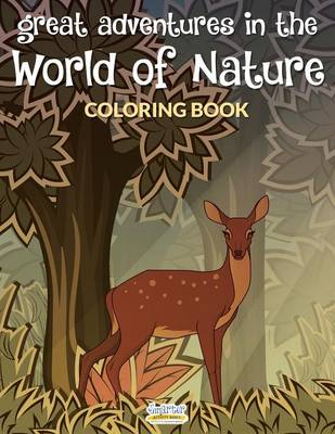 Great Adventures in the World of Nature Coloring Book (Paperback)