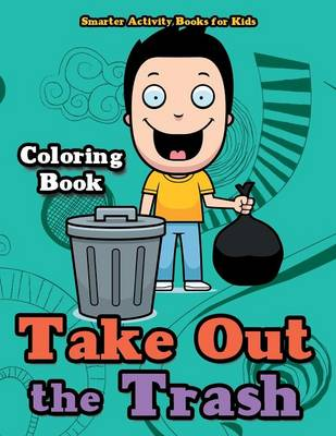Take Out the Trash Coloring Book (Paperback)