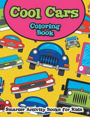 Cool Cars Coloring Book (Paperback)
