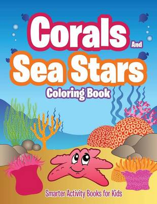 Corals and Sea Stars Coloring Book (Paperback)