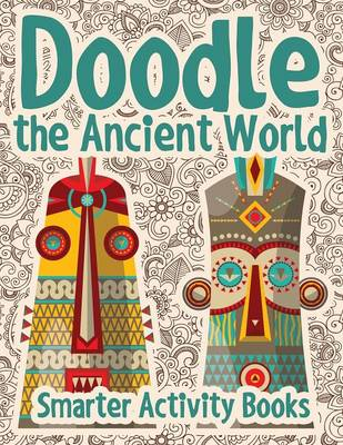 Doodle the Ancient World (Paperback)