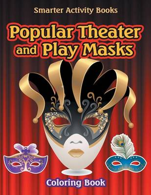 Popular Theater and Play Masks Coloring Book (Paperback)