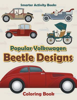 Popular Volkswagen Beetle Designs Coloring Book (Paperback)