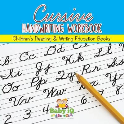 Cursive Handwriting Workbook By Baby Iq Builder Books Waterstones