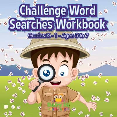 Challenge Word Searches Workbook Grades K-1 - Ages 5 to 7 (Paperback)
