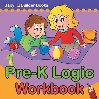Pre-K Logic Workbook (Paperback)