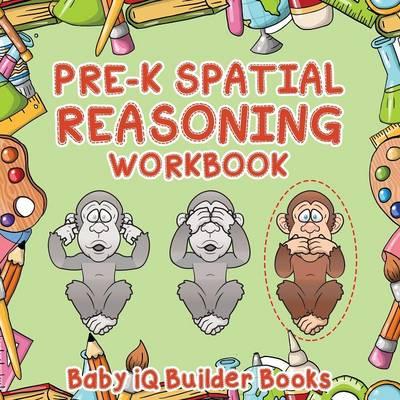 Pre-K Spatial Reasoning Workbook (Paperback)