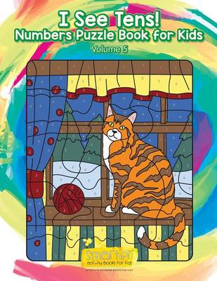 I See Tens! Numbers Puzzle Book for Kids - Volume 5 (Paperback)