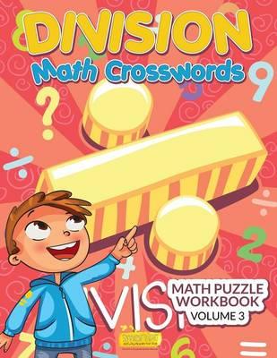 Division - Math Crosswords - Math Puzzle Workbook Volume 3 (Paperback)