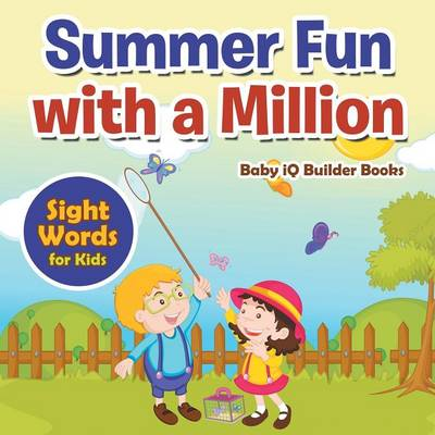 Summer Fun with a Million - Sight Words for Kids (Paperback)