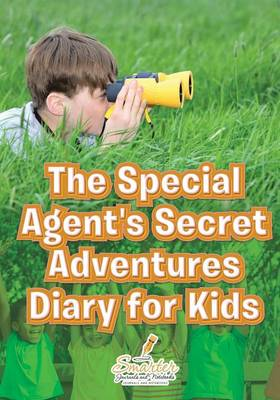 The Special Agent's Secret Adventures Diary for Kids (Paperback)