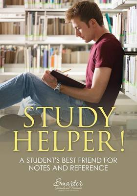 Study Helper! a Student's Best Friend for Notes and Reference (Paperback)
