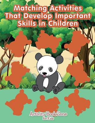 Matching Activities That Develop Important Skills in Children (Paperback)