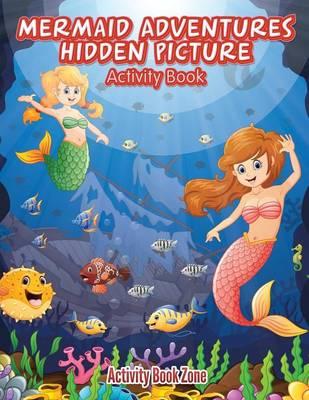 Mermaid Adventures Hidden Picture Activity Book (Paperback)
