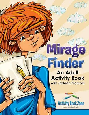 Mirage Finder: An Adult Activity Book with Hidden Pictures (Paperback)