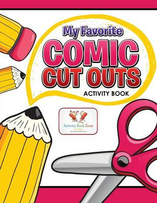 My Favorite Comic Cut Outs Activity Book (Paperback)