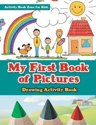 My First Book of Pictures Drawing Activity Book (Paperback)