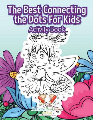 The Best Connecting the Dots for Kids Activity Book (Paperback)