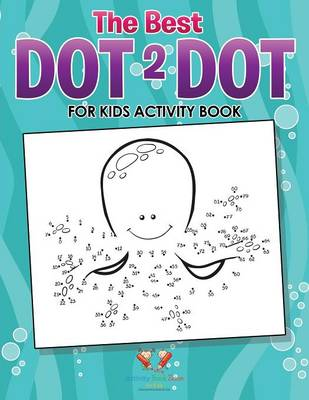 The Best Dot 2 Dot for Kids Activity Book (Paperback)
