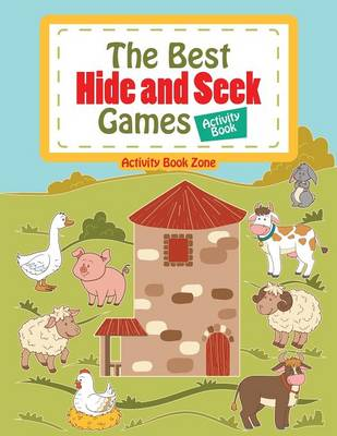 The Best Hide and Seek Games Activity Book (Paperback)