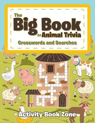 The Big Book of Animal Trivia Crosswords and Searches (Paperback)