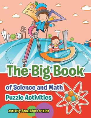 The Big Book of Science and Math Puzzle Activities (Paperback)