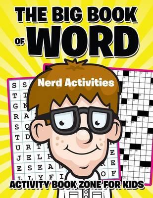 The Big Book of Word Nerd Activities (Paperback)