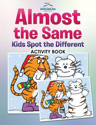 Almost the Same -- Kids Spot the Different Activity Book (Paperback)