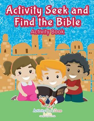 Activity Seek and Find the Bible Activity Book (Paperback)