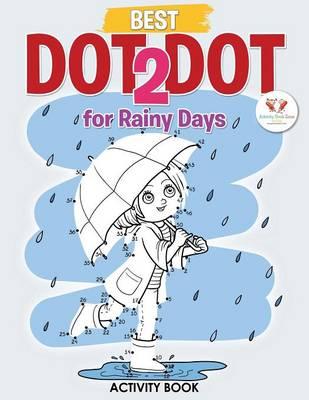 Best Dot 2 Dot for Rainy Days Activity Book Book (Paperback)