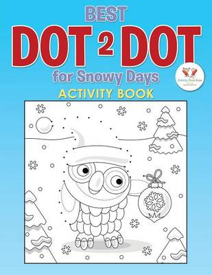 Best Dot 2 Dot for Snowy Days Activity Book (Paperback)