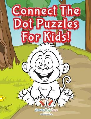 Connect the Dot Puzzles for Kids! (Paperback)