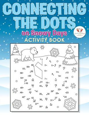 Connecting the Dots on Snowy Days Activity Book (Paperback)