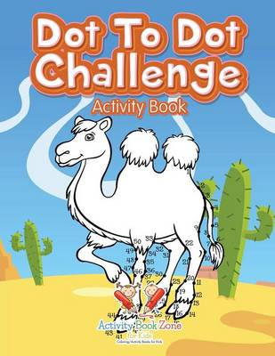 Dot to Dot Challenge Activity Book (Paperback)