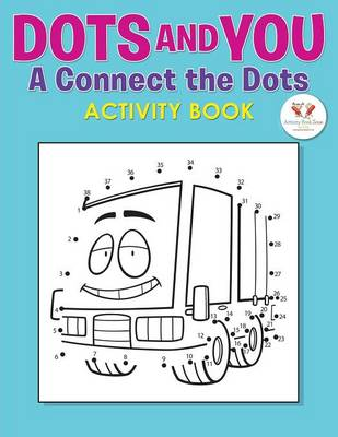 Dots and You: A Connect the Dots Activity Book (Paperback)