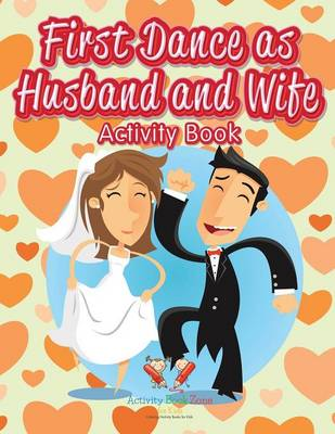 First Dance as Husband and Wife Activity Book (Paperback)