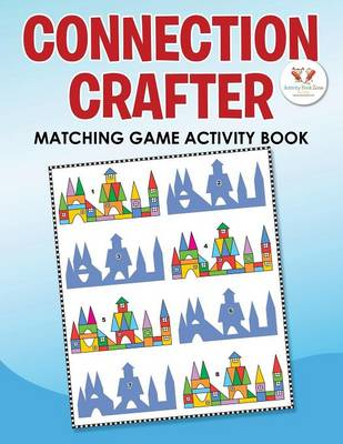 Connection Crafter: Matching Game Activity Book (Paperback)