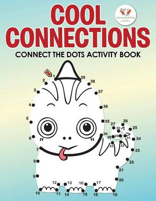 Cool Connections: Connect the Dots Activity Book (Paperback)