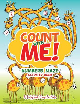 Count with Me! Numbers Maze Activity Book (Paperback)