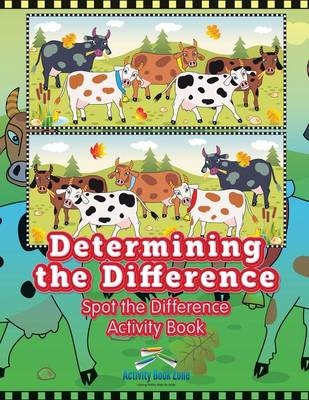 Determining the Difference: Spot the Difference Activity Book (Paperback)