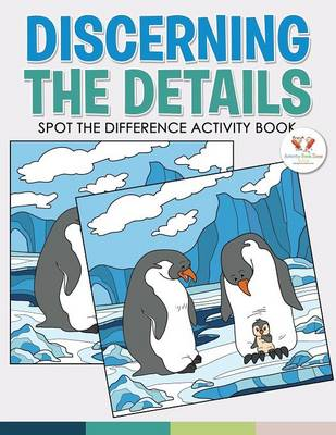 Discerning the Details: Spot the Difference Activity Book (Paperback)