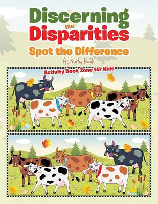 Discerning the Disparities: Spot the Difference Activity Book (Paperback)