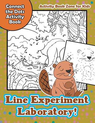 Line Experiment Laboratory! Connect the Dots Activity Book (Paperback)