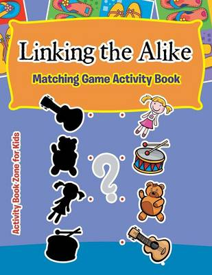 Linking the Alike: Matching Game Activity Book (Paperback)